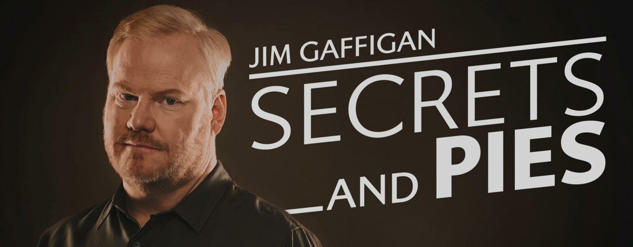 Jim Gaffigan Secrets and Pies Tour