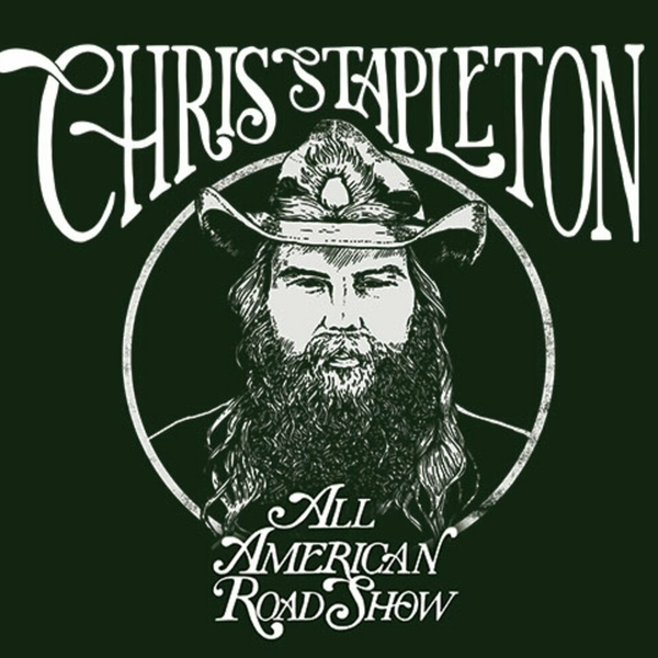 "Chris Stapleton announces ""All-American Road Show"" tour with a scheduled stop at FedExForum on Saturday, October 5"