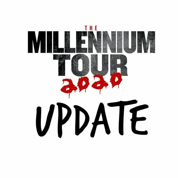 The Millennium Tour 2020 - Postponement Update